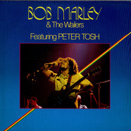 Bob Marley & The Wailers Featuring Peter Tosh - Bob Marley & The Wailers Featuring Peter Tosh