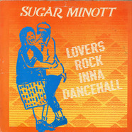 Sugar Minott - Lovers Rock Inna Dancehall
