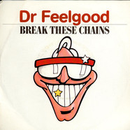 Dr. Feelgood - Break These Chains