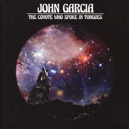 John Garcia - The Coyote Who Spoke In Tongues Black Vinyl Edition
