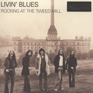 Livin' Blues - Rocking At The Tweed Mill Black Vinyl Edition