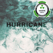 While She Sleeps - Hurricane White Vinyl Edition