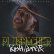 Der Plusmacher - Kush Hunter