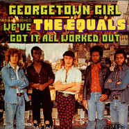 Equals, The - Georgetown Girl / We've Got It All Worked Out