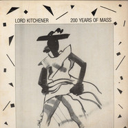 Lord Kitchener - 200 Years Of Mass