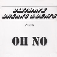Oh No - Ultimate Breaks & Beats