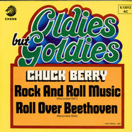 Chuck Berry - Rock And Roll Music / Roll Over Beethoven
