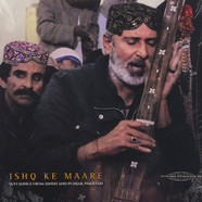 V.A. - Ishq Ke Maare: Sufi Songs from Sindh and Punjab, Pakistan