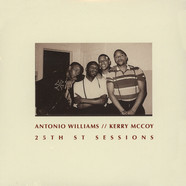 Antonio Williams / Kerry McCoy - 25th St. Sessions