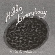 Ruth Garbus - Hello Everybody