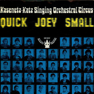 Kasenetz-Katz Singing Orchestral Circus, The - Quick Joey Small