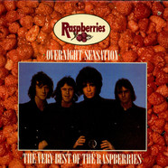 Raspberries - Overnight Sensation: The Very Best Of The Raspberries