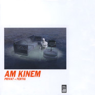 Am Kinem - Privat + Fertig