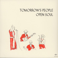 Tomorrow's People - Open Soul