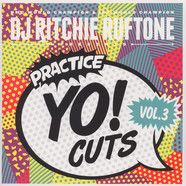 DJ Ritchie Ruftone - Practice Yo! Cuts Volume 3 Colored Edition