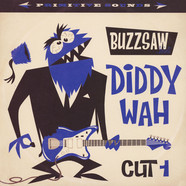 V.A. - Buzzsaw Joint Cut 1 - Diddy Wah
