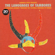 Gabriele Poso - The Languages Of Tambores - A Spiritual Journey Through The Cultural Heritage Of Drums