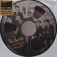 Beatles, The - Live On Air 1963 Volume 1 Picture Disc Edition