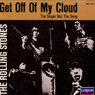 Rolling Stones,The - Get Off Of My Cloud / The Singer Not The Song