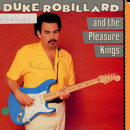 Duke Robillard And The Pleasure Kings - Duke Robillard And The Pleasure Kings