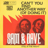 Sam & Dave - Can't You Find Another Way (Of Doing It)