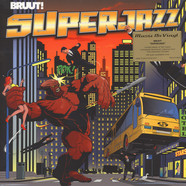 Bruut! - Superjazz Orange / Yellow Vinyl Edition
