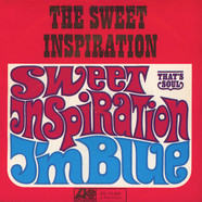 Sweet Inspirations, The - I'm Blue / Sweet Inspiration