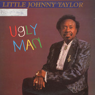 Little Johnny Taylor - Ugly Man