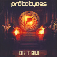Prototypes, The - City Of Gold EP Black Vinyl Edition