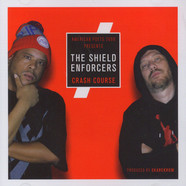 Shield Enforcers - Crash Course