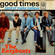 Easybeats, The - Good Times