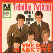 Dave Clark Five, The - Tabatha Twitchit / Man In A Pin-Striped Suit