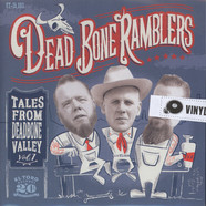 Dead Bone Ramblers - Tales From Deadbone Valley Volume 1