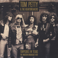 Tom Petty & The Heartbreakers - Torpedoes In Texas - Houston 1979