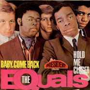 Equals, The - Baby, Come Back / Hold Me Closer