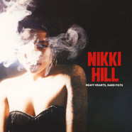 Nikki Hill - Have Heart, Hard Fists