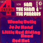 Sam The Sham & The Pharaohs - Die Grossen Vier Von Sam The Sham & The Pharaohs