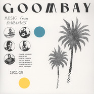 V.A. - Goombay! Music From The Bahamas 1951-59