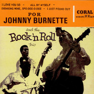Johnny Burnette Trio, The - Rock 'N' Roll With The Johnny Burnette Trio