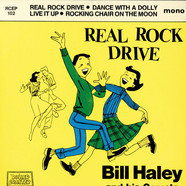 Bill Haley And His Comets - Real Rock Drive