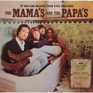 Mamas & The Papas, The - If You Can Believe Your Eyes And Ears