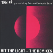 Ten Fe - Hit The Light - The Remixes