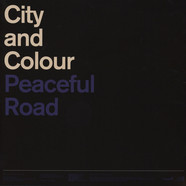 City & Colour - Peaceful Road