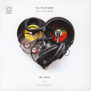 DJ Platurn - In Love Feat. E da Boss & Ishtar / Lie To Kick It Feat. E Da Boss