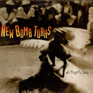 New Bomb Turks, The - At Rope's End