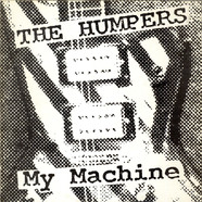 Humpers, The - My Machine