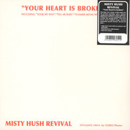 Misty Hush Revival - Your Heart Is Broken