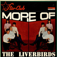 Liverbirds, The - More Of
