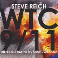 Steve Reich - WTC 9/11 / Different Trains