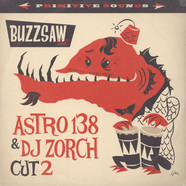 V.A. - Buzzsaw Joint Cut 2: Astro 138 & DJ Zorch